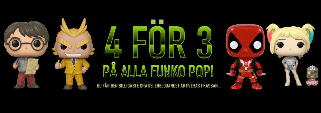 Fyra för tre på Funko Popa! Den billigaste på köpet.